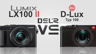 Panasonic Lumix LX100 II vs Leica D-Lux (Typ 109)