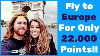 2020 - How to Fly to Europe For Only 22,000 Points! - FinanceBuzz