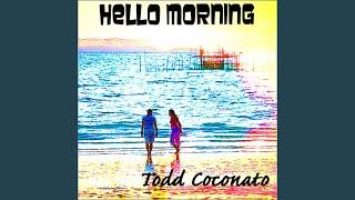 Hello Morning, Hello Day
