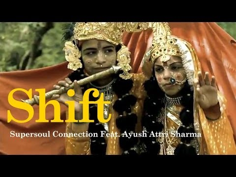 Supersoul Connection Feat. Ayush Attri Sharma - Shift (Official Video)