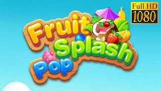 Fruit Splash Pop Game Review 1080P Official Match_Three Casual 2016