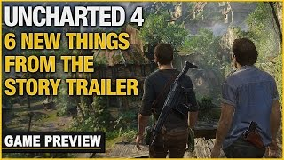 6 New Things We Learned In Uncharted 4 Story Trailer
