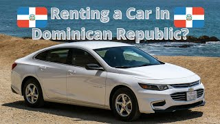 Must Watch if Renting a Car in the Dominican Republic