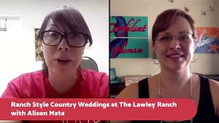 Ranch Style Country Weddings at The Lawley Ranch