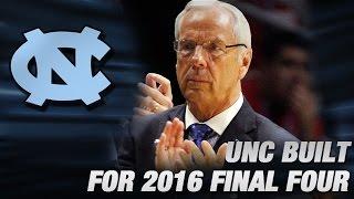 North Carolina Built For 2016 Final Four Run