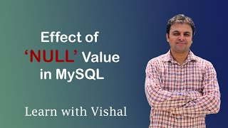 NULL Value in MySQL | NULL | Learn with Vishal