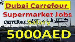 Carrefour Supermarket Jobs In Dubai With Good Salary Apply Now | Hindi Urdu |