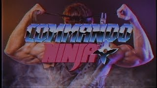 Commando Ninja - Official Trailer