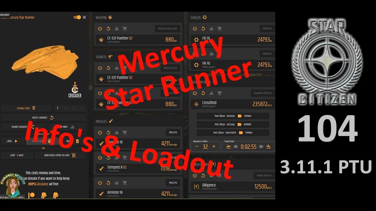Star Citizen 3.11.1 PTU Let's Play & Show Deutsch #104 - Loadout & Info's zur Mercury Star Runner