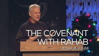 Joshua 2:1-24, The Covenant With Rahab
