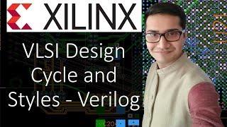 Lec-4 | VLSI design cycle and design styles for verilog | Verilog tutorials