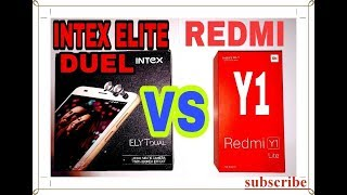 Intex ELYT Duel Vs Xiaomi Redmi Y1 Lite Review,Unboxing WIth Camera test in Hindi #Technical Masti