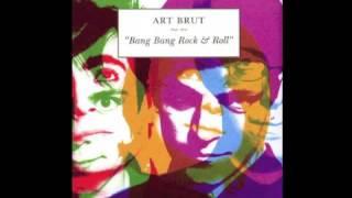 Art Brut - Stand Down