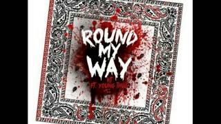 Round my way- KT ft. Young Thug