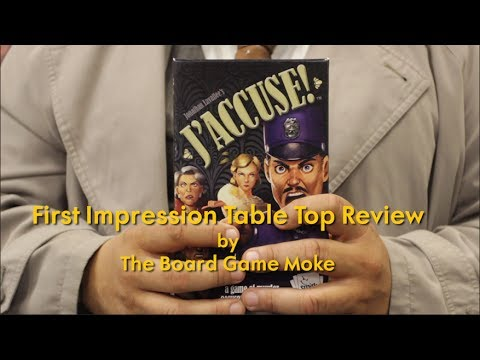 First Impression Table Top Review: Jaccuse!