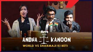 World vs Sharmaji Ki Beti - Arranged Marriage ft. Chote Miyan, Nikhil Vijay & Parul Bansal
