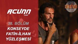 Fatih Ve İlhan, Konseyde Yüzleşti!| 38. Bölüm | Survivor 2017