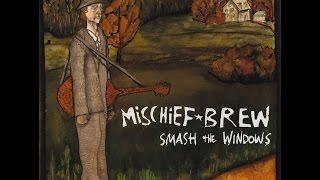 Mischief Brew - A Liquor Never Brewed (With Guignol)