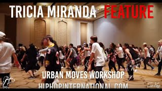 TRICIA MIRANDA | Interview Feature 1 | Urban Moves Workshop | #HHI2016 | #SXSTV
