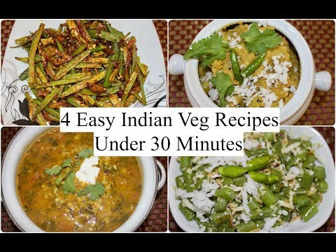Video 4 Easy Indian Veg Recipes Under 30 minutes | 4 Quick  Dinner Ideas | Simple Living Wise Thinking