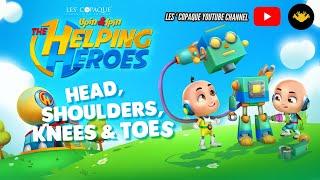 Upin & Ipin : The Helping Heroes (Head, Shoulders, Knees & Toes)