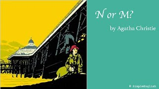 📚 N or M? by Agatha Christie | Audiobook | Rewrite Book in Simple for Learning English