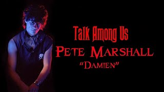 "Behind The Musician 5 - Pete ""Damien"" Marshall Interview - Samhain - Iggy Pop"