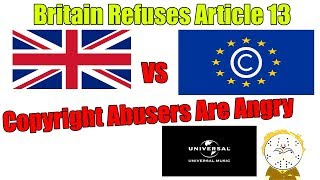 British Government Refuses Article 13 Copyright Law, UMG And Copyright Abusers Are Angry