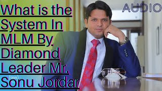 System by Guru Mr.Sonu Jordar