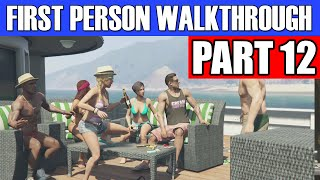 GTA 5 First Person Gameplay Walkthrough Part 12 - DADDY'S GIRL! | GTA 5 First Person