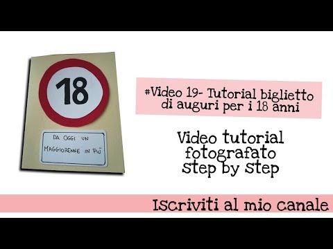 #Video 19- Tutorial biglietto di auguri per i 18 anni