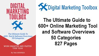New Guide Launch: Digital Marketing Toolbox/ The Ultimate Guide to Over 600+ Online Marketing Tool and Software Overviews/ 50 Categories/ 827 Pages.