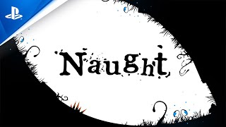 Naught - Launch Trailer   PS4
