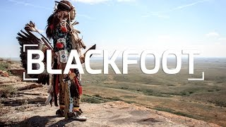 THE BLACKFOOT NATION | Canadas First Nations