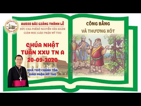 Đức Cha Phêrô suy niệm CN XXV TN A: CÔNG BẰNG VÀ THƯƠNG XÓT