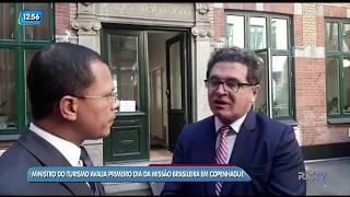 Ministro do Turismo avalia primeiro dia da missão brasileira em Copenhague, na Dinamarca
