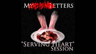 """My Unsigned Letters - """"Serving Heart"""" Session [Full demo EP]"""