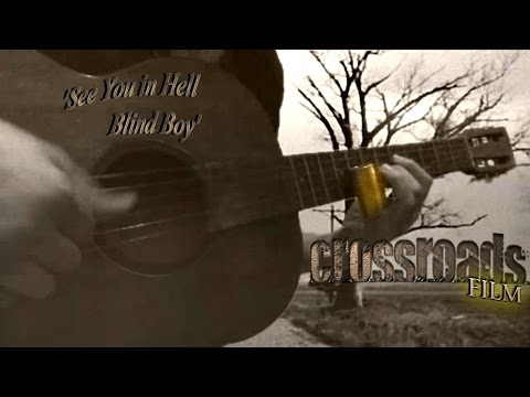 "Intro Solo +""See You in Hell Blind Boy"" in Crossroads movie - slide guitar"