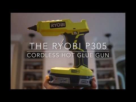 Ryobi P305 18v Cordless Hot Glue Glun – Field Test & Review