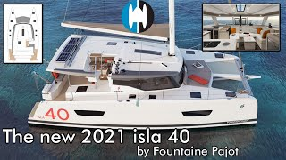 The new 2021 isla 40 sailing catamaran by Fountaine Pajot