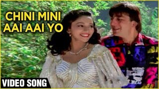 Chini Mini Aai Aai Yo Video Song | Sanjay Dutt, Madhuri Dixit