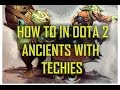 How to in DOTA 2: Ancient with Techies! - YouTube