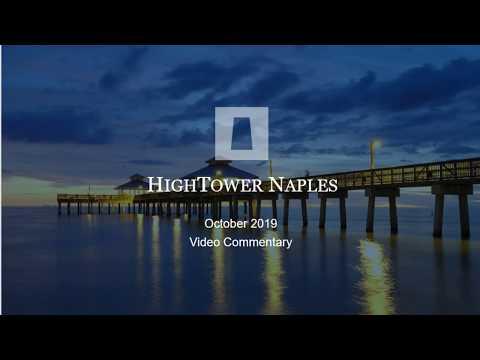 Hightower Naples October 2019 Video Commentary