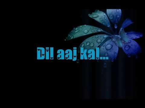 dil aaj kal lyrics(Purani Jeans)