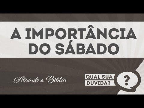 A importância do Sábado|QUAL SUA DÚVIDA?| Abrindo a Bíblia