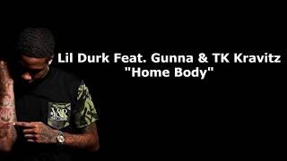 "Lil Durk ""Home Body"" Feat. Gunna & TK Kravitz (Lyrics)"