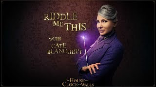The House With a Clock In Its Walls - Riddle Me This #2