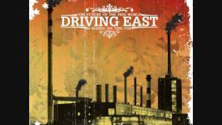 Driving East - Sing While You Can
