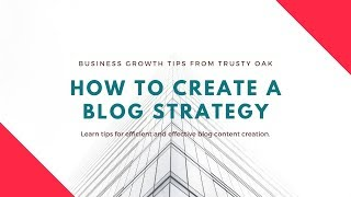 How to Create a Blog Strategy