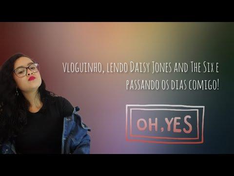 Vlog Lendo Daisy Jones And The Six e Fofocando